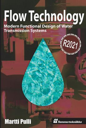 Flow Technology - Modern Functional Design of Water Transmission Systems